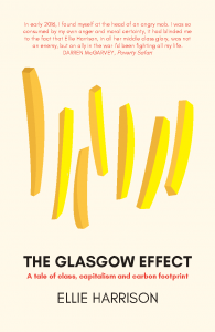 The Glasgow Effect by Ellie Harrison